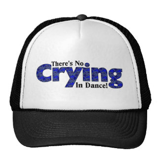 There's No Crying in Dance Trucker Hat