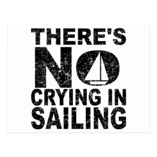 There's No Crying In Sailing Postcard