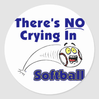 There's No Crying In Softball Round Sticker
