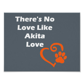 There's No Love Like Akita Love Poster