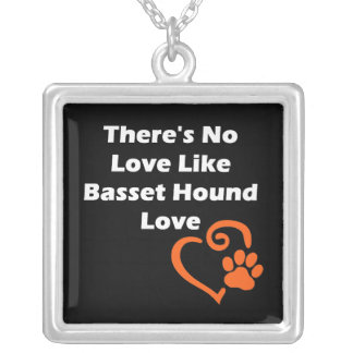 There's No Love Like Basset Hound Love Silver Plated Necklace