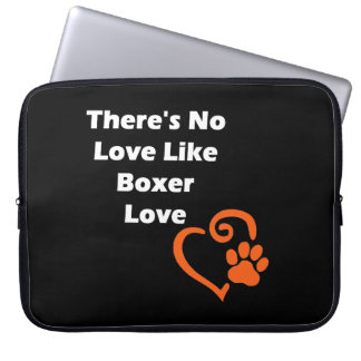 There's No Love Like Boxer Love Laptop Sleeve