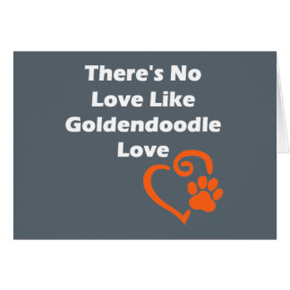 There's No Love Like Goldendoodle Love Card