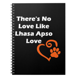 There's No Love Like Lhasa Apso Love Notebook