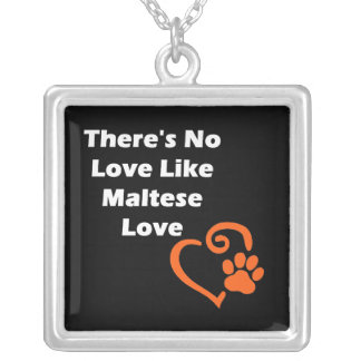 There's No Love Like Maltese Love Silver Plated Necklace