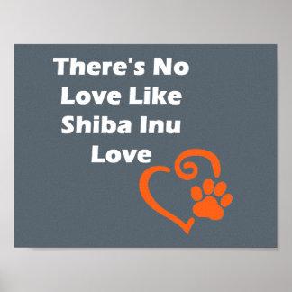 There's No Love Like Shiba Inu Love Poster
