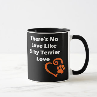 There's No Love Like Silky Terrier Love Mug