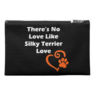 There's No Love Like Silky Terrier Love Travel Accessory Bag