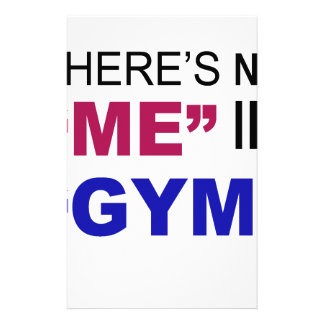 There's No Me In Gym Custom Stationery