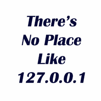 Theres No Place like 127001 Photo Cut Out