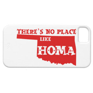 There's No Place Like Homa Oklahoma iPhone 5 Covers