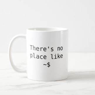 There's no place like home coffee mug