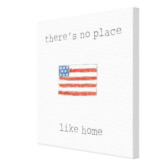 There's No Place Like Home | Flag of The USA Canvas Print