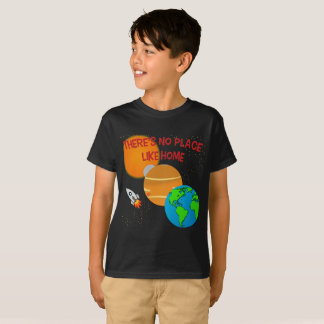 There's No Place Like Home Space Tee