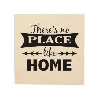 There's No Place Like Home Wood Art Wood Canvases