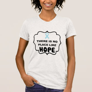 There's no place like HOPE prostate cancer t-shirt