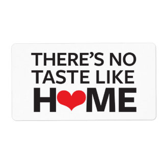 There's No Taste Like Home Shipping Label