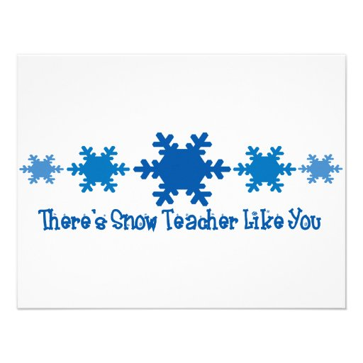 There's Snow Teacher Like You Personalized Invite