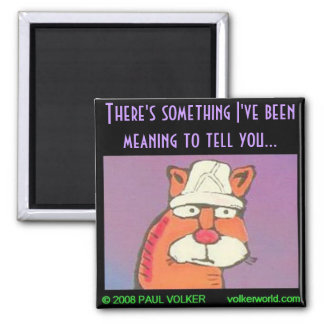There's something...$3.00 magnet