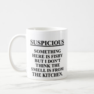 There's something fishy about this place classic white coffee mug