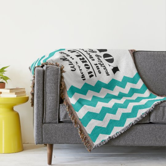 There's whole world... Quote Mint Blanket Throw Blanket