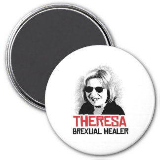 Theresa May - Brexual Healer - -  3 Inch Round Magnet