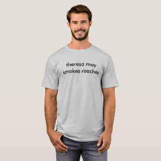 theresa may smokes roaches t-shirt