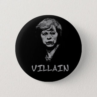 THERESA MAY VILLAIN 2 INCH ROUND BUTTON