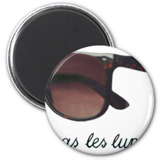 These are note sunglasses 2 inch round magnet