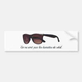 These are note sunglasses bumper sticker