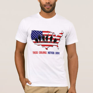 These Colors Never Run! T-Shirt (Made in the USA)
