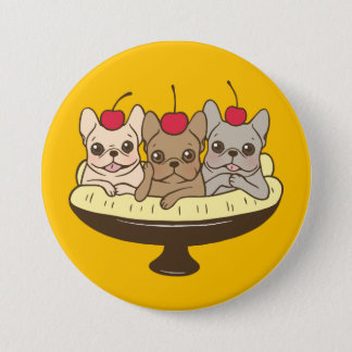 These Frenchies want to be your sweet banana split 3 Inch Round Button