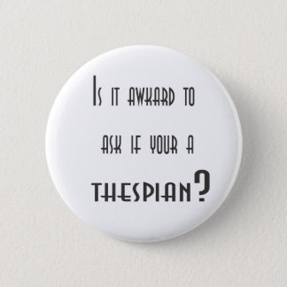 Thespian Button