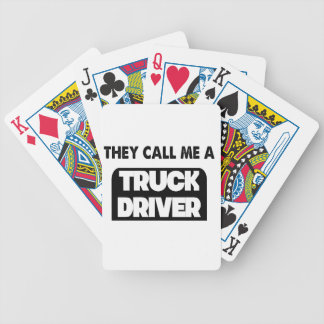 they call me a truck driver bicycle playing cards