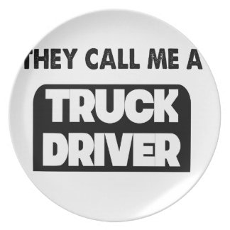 they call me a truck driver plate