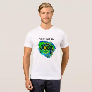 They Call Me Jose Hurricane Humor  Shirt