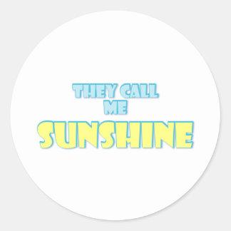 They Call Me Sunshine Classic Round Sticker