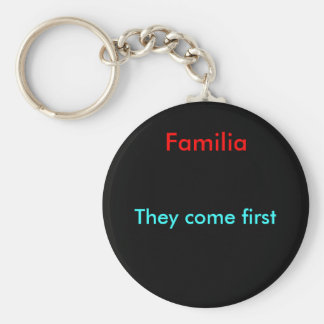 They come first keychain