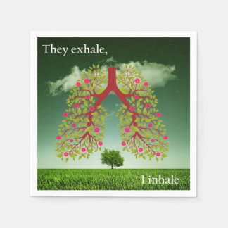 They exhale, I inhale Disposable Napkin