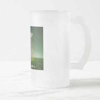 They exhale, I inhale Frosted Glass Beer Mug