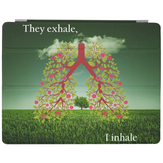 They exhale, I inhale iPad Cover