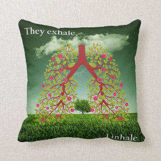 They exhale, I inhale Throw Pillow