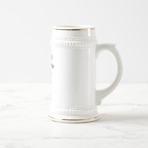 They Feel Good On My Begonias Beer Cup Mug