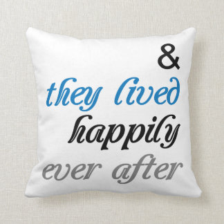 They Lived Happily Ever After Pillow