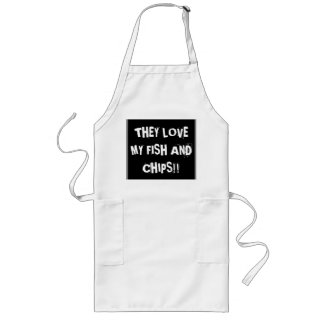 """""""They love my fish and chips"""" Long Apron"""