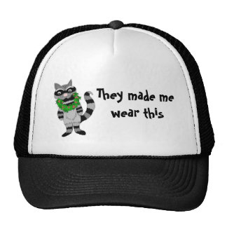 They made me wear this... trucker hat