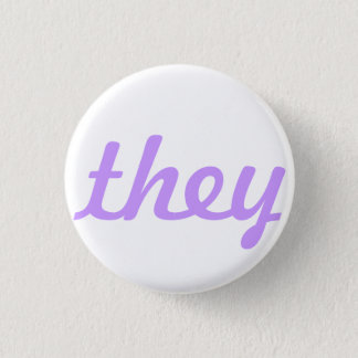 they pronoun button/pin 1 inch round button
