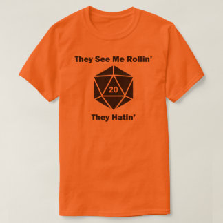 They See Me Rollin' - D20 T-Shirt