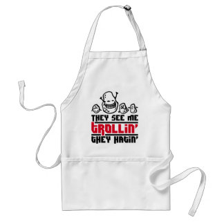 They see me trollin', they hatin' standard apron