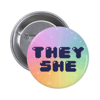 They She Pronoun Button